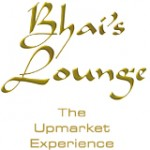 Bhais Lounge - The Upmarket Experience
